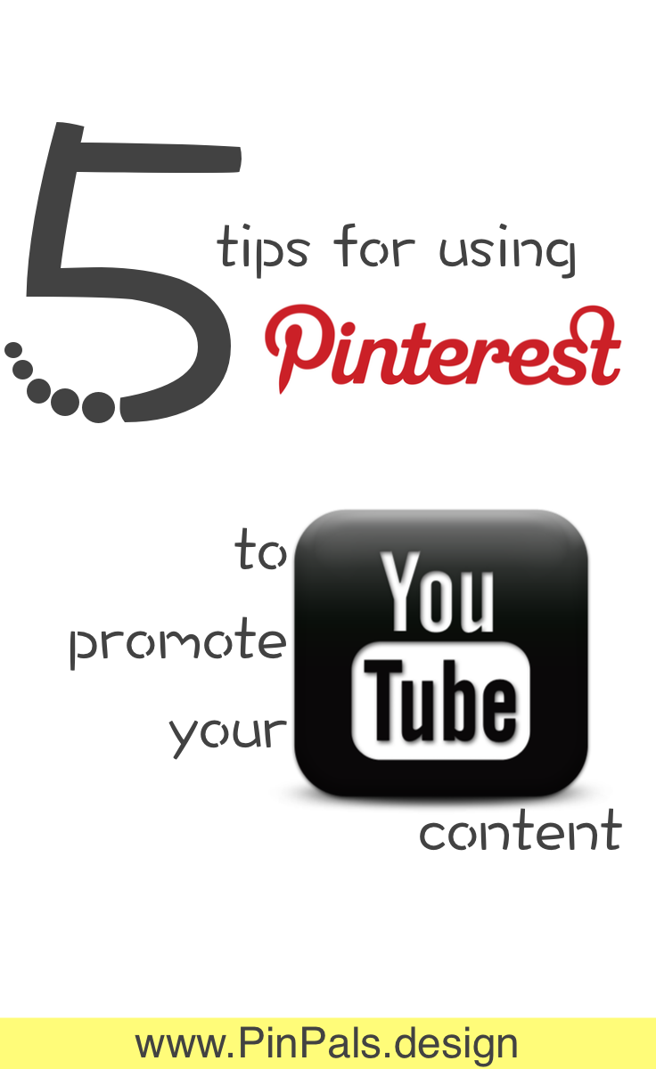 Using Pinterest to promote your YouTube channel | PinPals